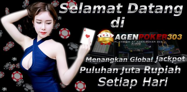 Daftar Agenpoker303 Login Link Alternatif Agen poker303